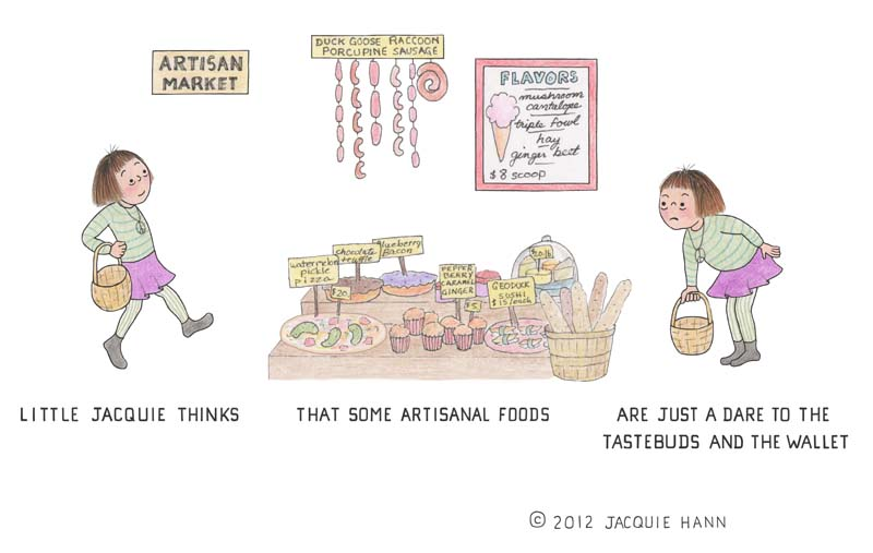 Little Jacquie on Artisanal Foods by Jacquie Hann