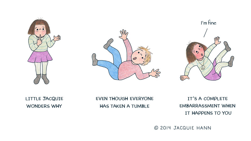 Little Jacquie on Taking a Tumble by Jacquie Hann